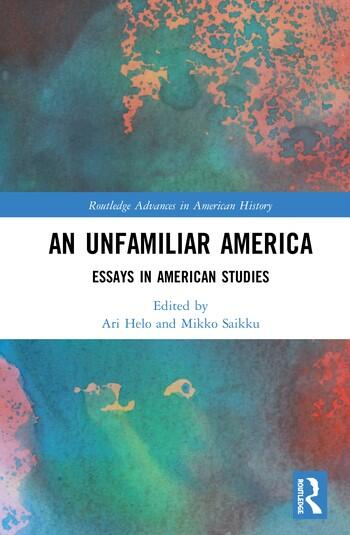 Cover of the book An Unfamiliar America