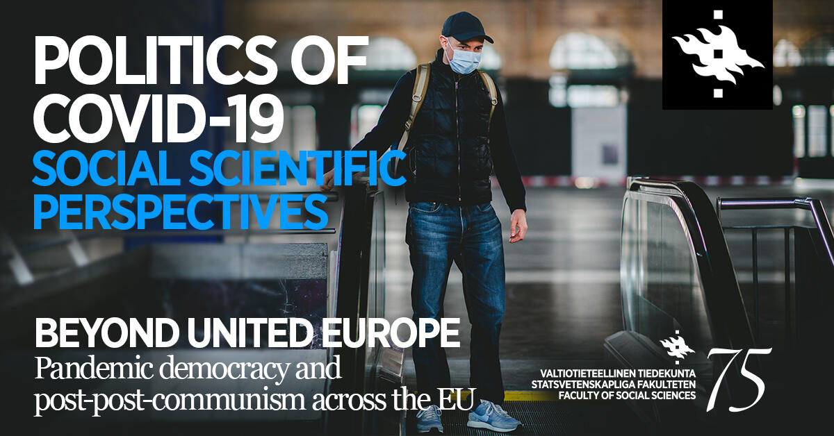 Beyond United Europe: pandemic post-post-communism