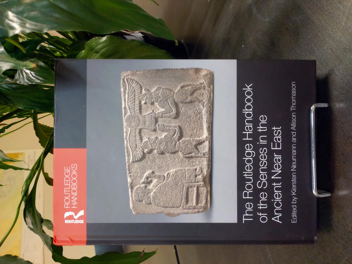 Cover of The Routledge Handbook of the Senses in the Ancient Near East