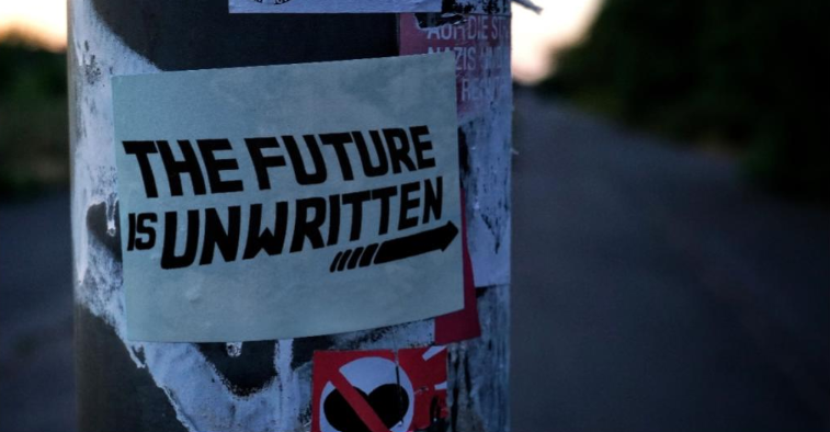 Picture that says the future is unwritten.