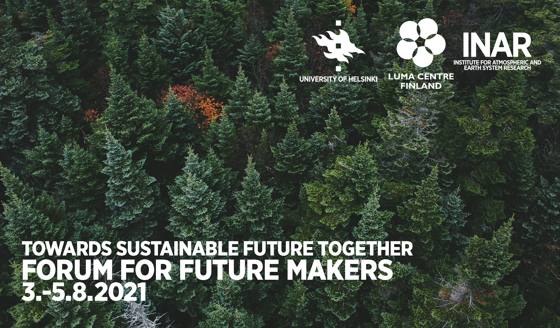 Towards Sustainable Future Together - Forum for Future Makers